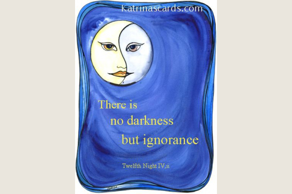 No Drakness but Ignorance Twelfth Night Shakepseare quote card